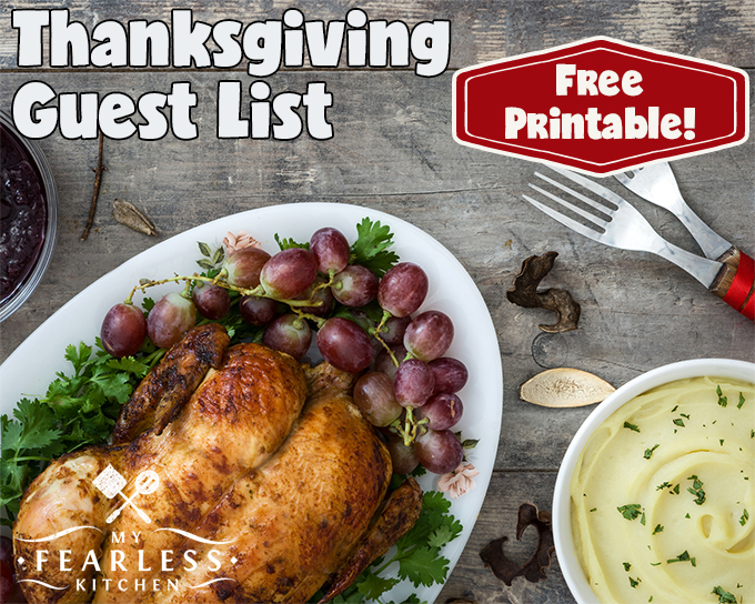 Thanksgiving Guest List from My Fearless Kitchen. Are you hosting Thanksgiving this year? Keep your guest list organized, and keep track of special dietary needs with this free Thanksgiving Guest List printable.