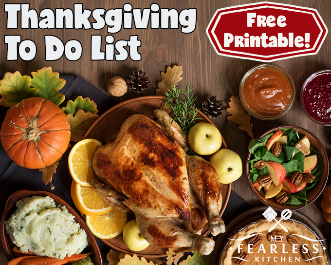 Thanksgiving To Do List from My Fearless Kitchen. The holidays can be overwhelming, especially the first time you're hosting the main meal yourself! It seems like there is a never-ending list of things to do, groceries to buy, food to cook, tables to clean, and who knows what else... Grab this free printable to do list for your Thanksgiving, and don't forget a thing!