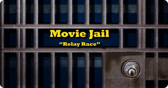 The Movie Jail Relay Race by My Filmviews