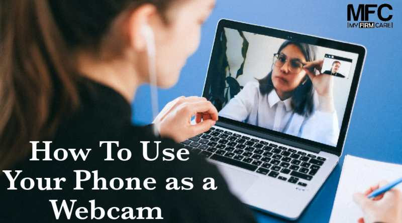 How To Use Phone as Webcam