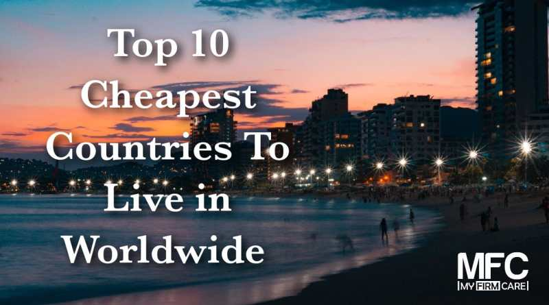 cheapest countries to live