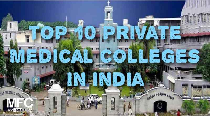 top private medical colleges in India