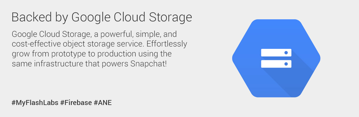 myflashlabs-firebase-ane_storage_backed-by-google-cloud-storage