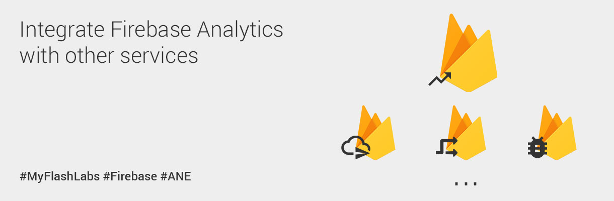myflashlabs-firebase-ane_analytics_integration-with-other-services