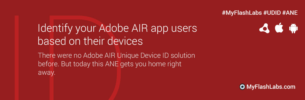 Unique Device ID AIR Native Extension - MyFlashLabs