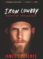 Iron Cowboy - Redefine Impossible
