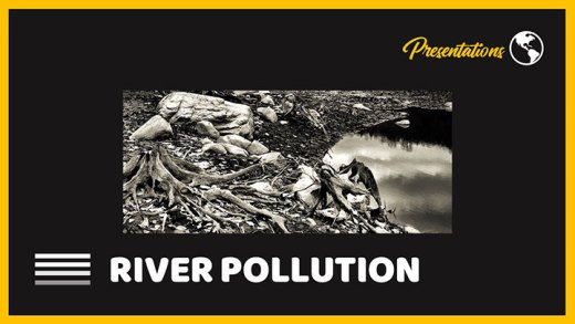 River-Pollution-PPT-Presentation-and-Google-Slides