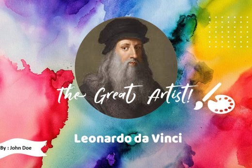great artist - leonardo da vinci google slides
