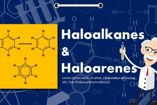 Haloalkanes And Haloarenes PowerPoint Template