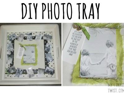 DIY photo tray - my french twist