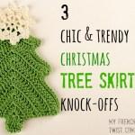 handmade christmas week 4 – 3 chic tree skirt knock-offs
