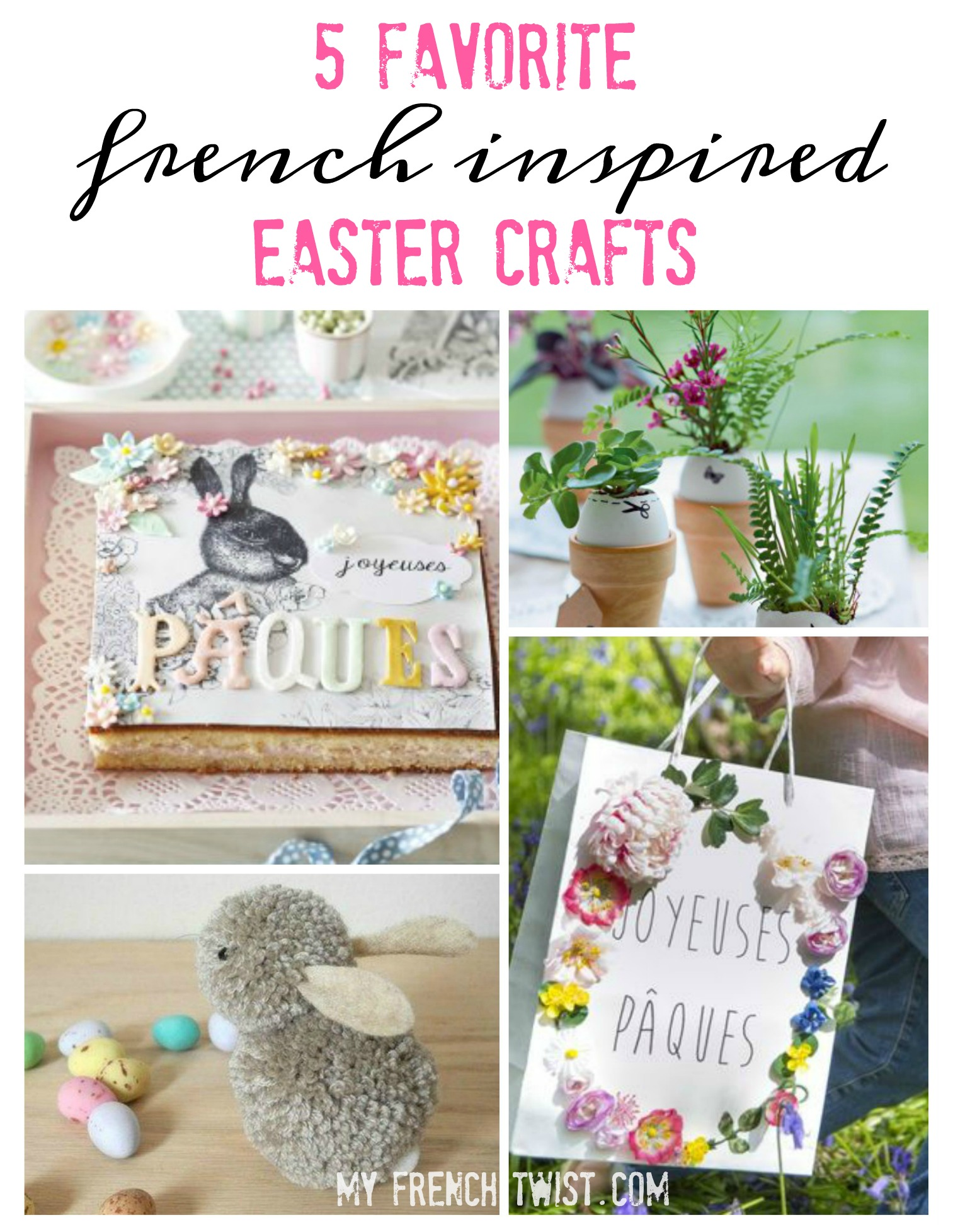 5 Favorite French Inspired Easter Crafts