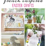 5 favorite french-inspired easter crafts