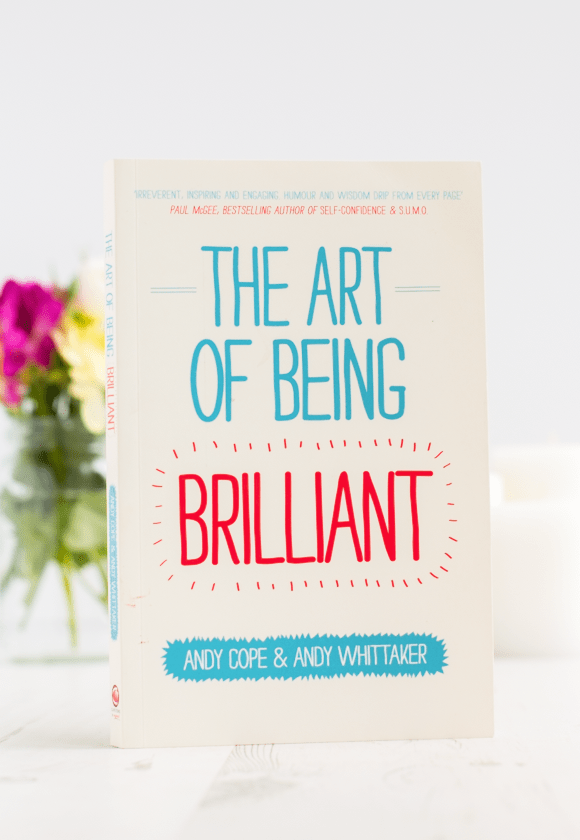 5 books Everyone Should Read The Art Of Being Brilliant Andy Cope