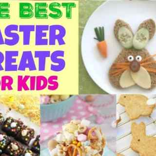 20 of The Best Easter Treats for Kids