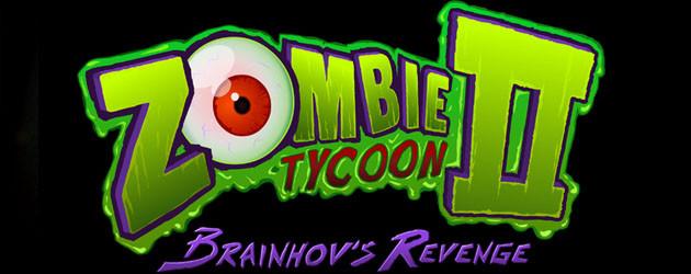 Zombie Tycoon 2: Brainhov's Revenge Zombie Tycoon 2: Brainhov's Revenge Zombie Tycoon 2 Set to Launch on PlayStation 3 and PS Vita April 30th Zombie Tycoon II Brainhovs Revenge Logo