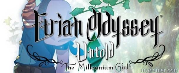 Etrian Odyssey Untold: The Millennium Girl Arrives Oct 1, 2013 Etrian Odyssey Untold: The Millennium Girl Arrives Oct 1, 2013 Etrain Odyssey Untold Banner