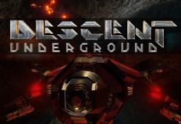 Descent Underground Preview Descent Underground Preview Descent Underground