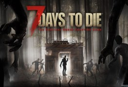 7 Days To Die Xbox One Review 7 Days To Die Xbox One Review 7 Days to Die banner