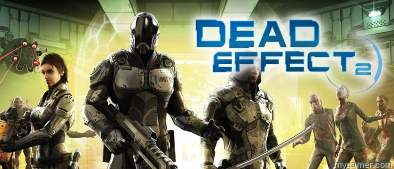Dead Effect 2 Xbox One Review With Live Stream Dead Effect 2 Xbox One Review With Live Stream deadeffect2 Banner