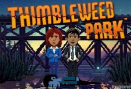 thimbleweed park now on switch Thimbleweed Park Now on Switch Thimbleweed Park Free Download