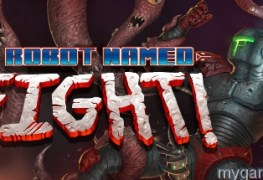 a robot named fight pc review A Robot Named Fight PC Review A Robot Named Fight banner