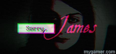 sorry, james pc review Sorry, James PC Review with Stream Sorry James