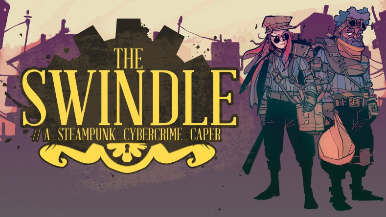 the swindle is getting a switch port later this month The Swindle is getting a Switch port later this month The Swindle