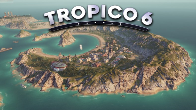 MyGamer Visual Cast – Tropico 6 (PC) Tropico 6