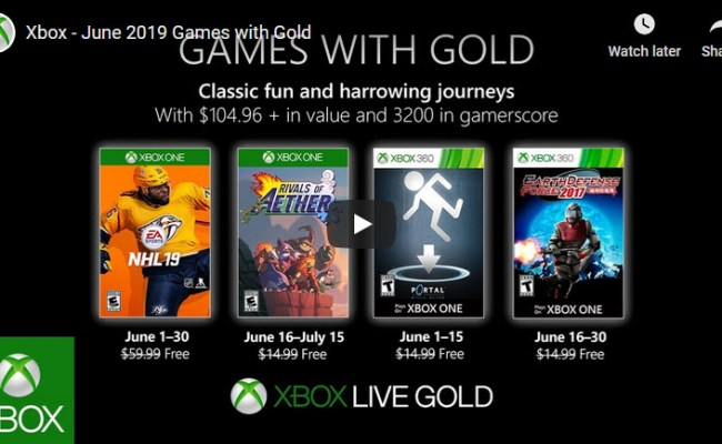 Xbox Live Games With Gold For June 2019 Video Game