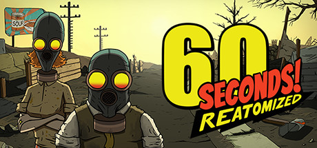 60 seconds! reatomized is a 4k remastering of the pc original 60 Seconds! Reatomized is a 4K remastering of the PC original 60 Seconds Reatomized