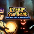 robbie swifthand and the orb of mysteries switch trailer here Robbie Swifthand and the Orb of Mysteries Switch trailer here Robbie Swifthand and the Orb of Mysteries