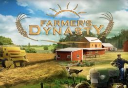 Farmer's Dynasty is like Sims meets Farming simulator Farmer Dynasty