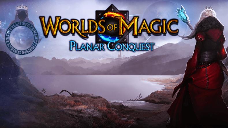Worlds of Magic Planar Conquest