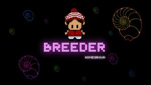 Breeder Homegrown Director's Cut