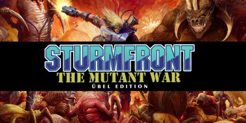 SturmFront The Mutant War Ubel Edition