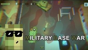 Military Base War