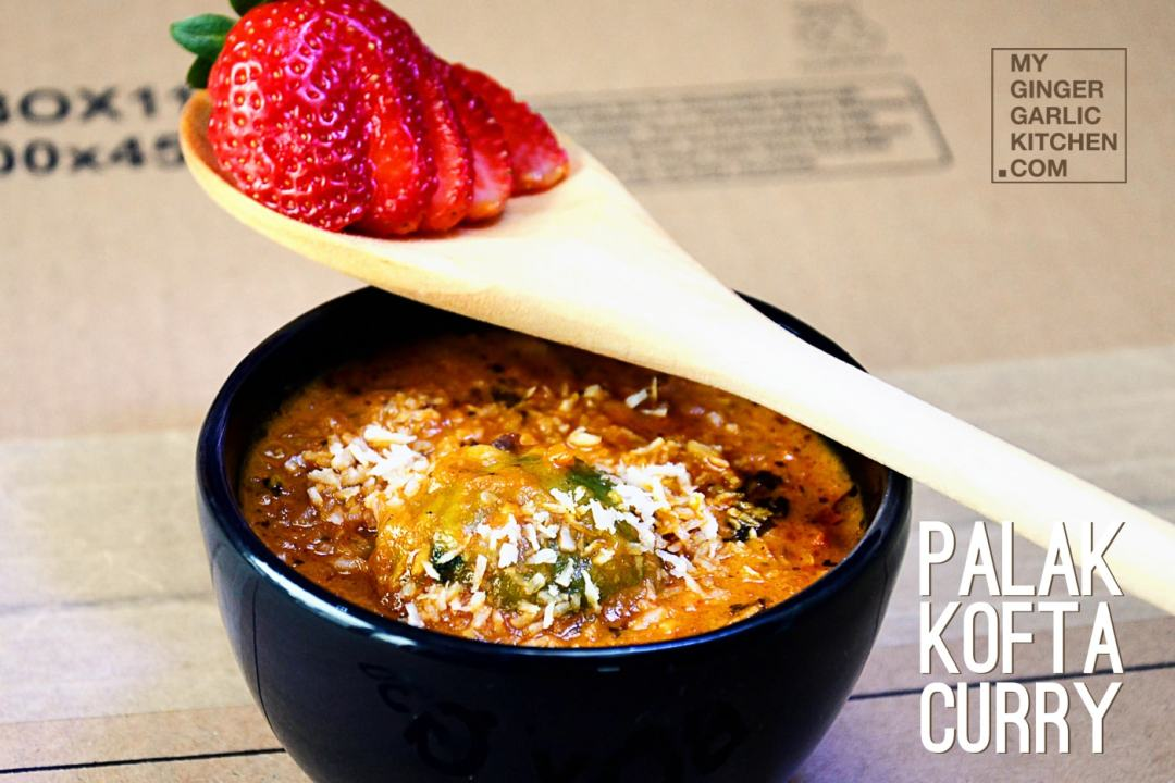 Spinach (Palak) Kofta Curry | mygingergarlickitchen.com/ @anupama_dreams