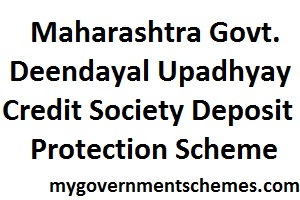 Deendayal Upadhyay Credit Society Deposit Protection Scheme