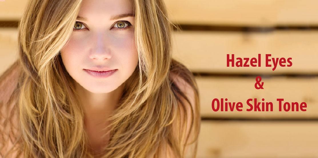 Hazel Eyes and Olive Skin Tone