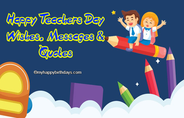50+ Happy Teachers Day Wishes, Messages & Quotes ~ 2019