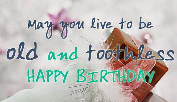 Happy Birthday Wishes To You