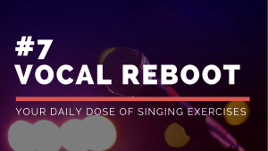 daily singing exercises
