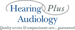 hearing plus audiology - quality service and compassionate care guaranteed