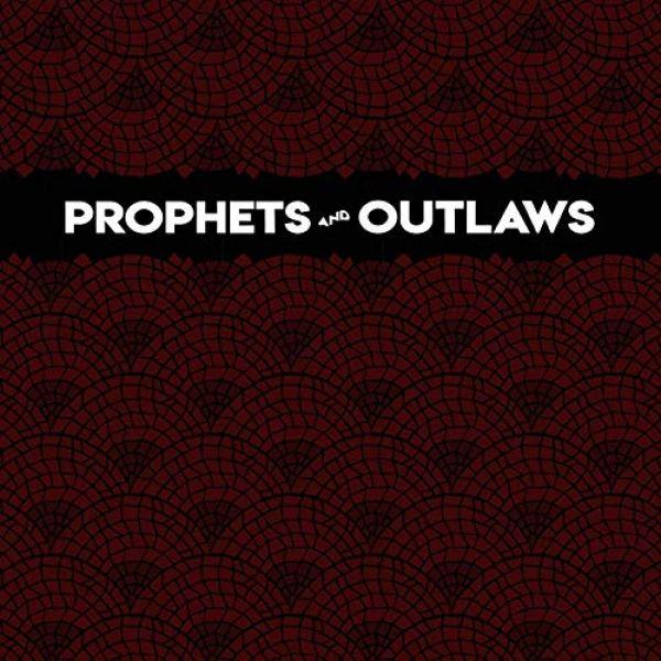 prophets and outlaws dreamer_1561132891308.jpg.jpg