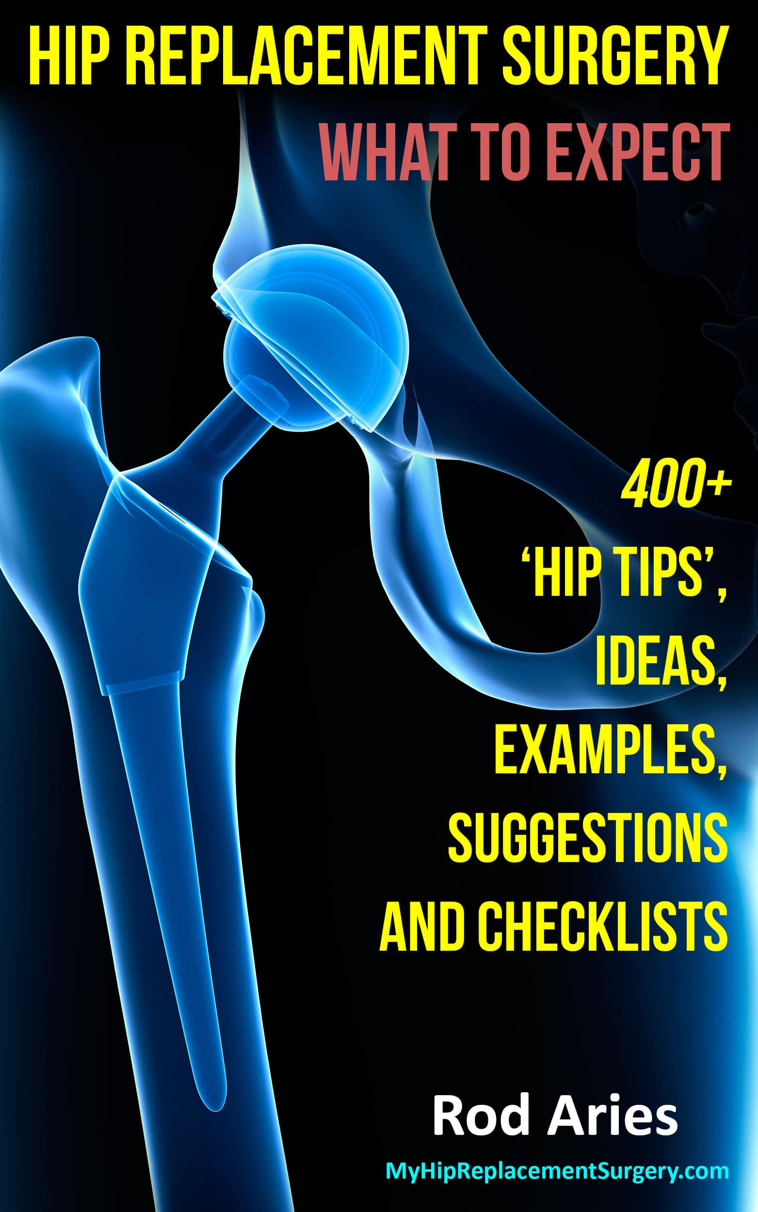 Buy The Book  My Hip Replacement Surgery What To Expect