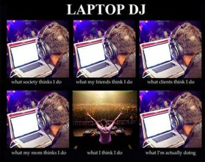 what-i-really-d0-Laptop-DJ