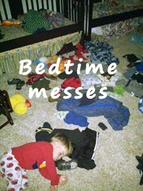 Bedtime Messes