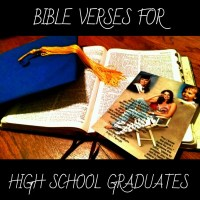 12 Bible Verses for High School Graduates