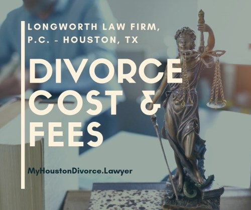 Cost of a Houston Divorce Lawyer